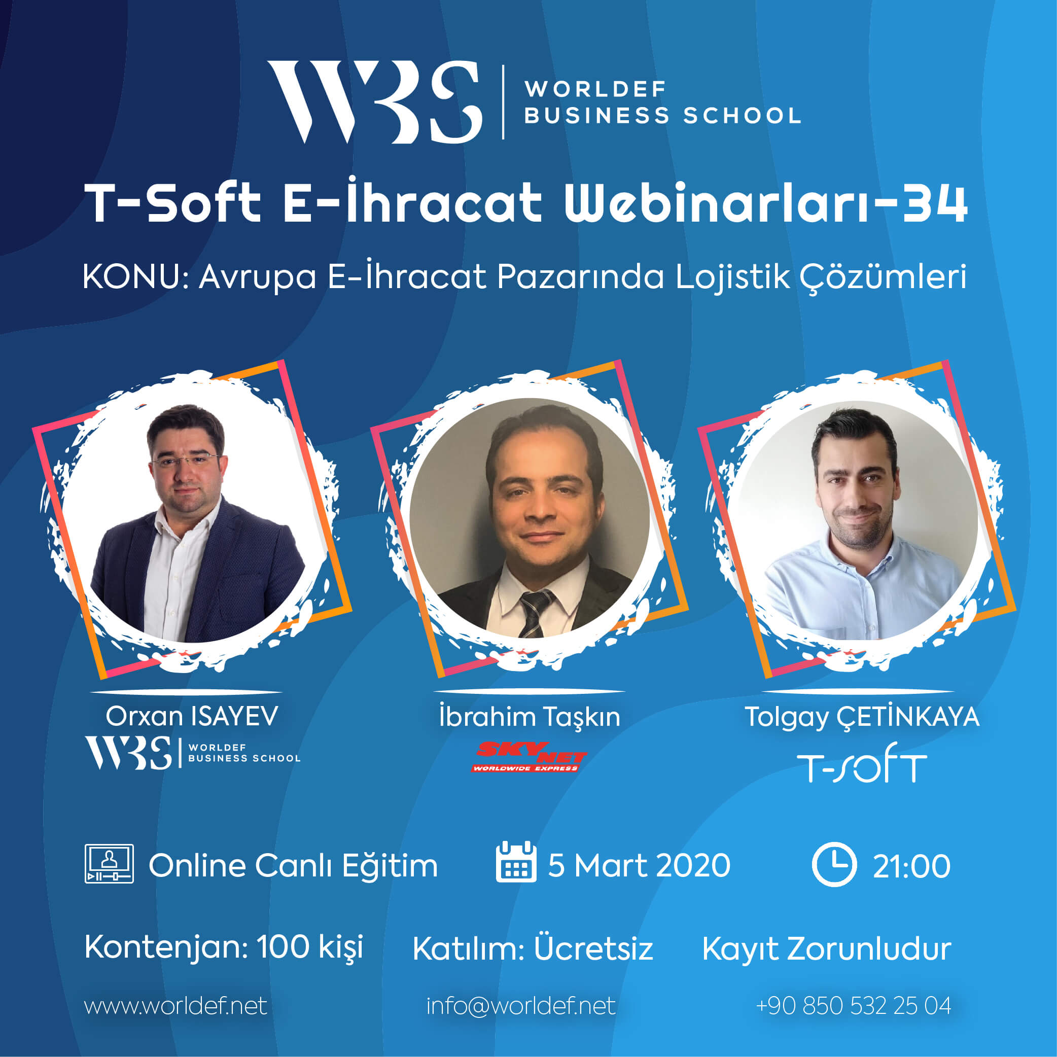 Ibrahim Taşkın from SkyNet will be our guest during the week of WORLDEF BUSINESS SCHOOL (WBS) Cross-Border E-Commerce Webinars!