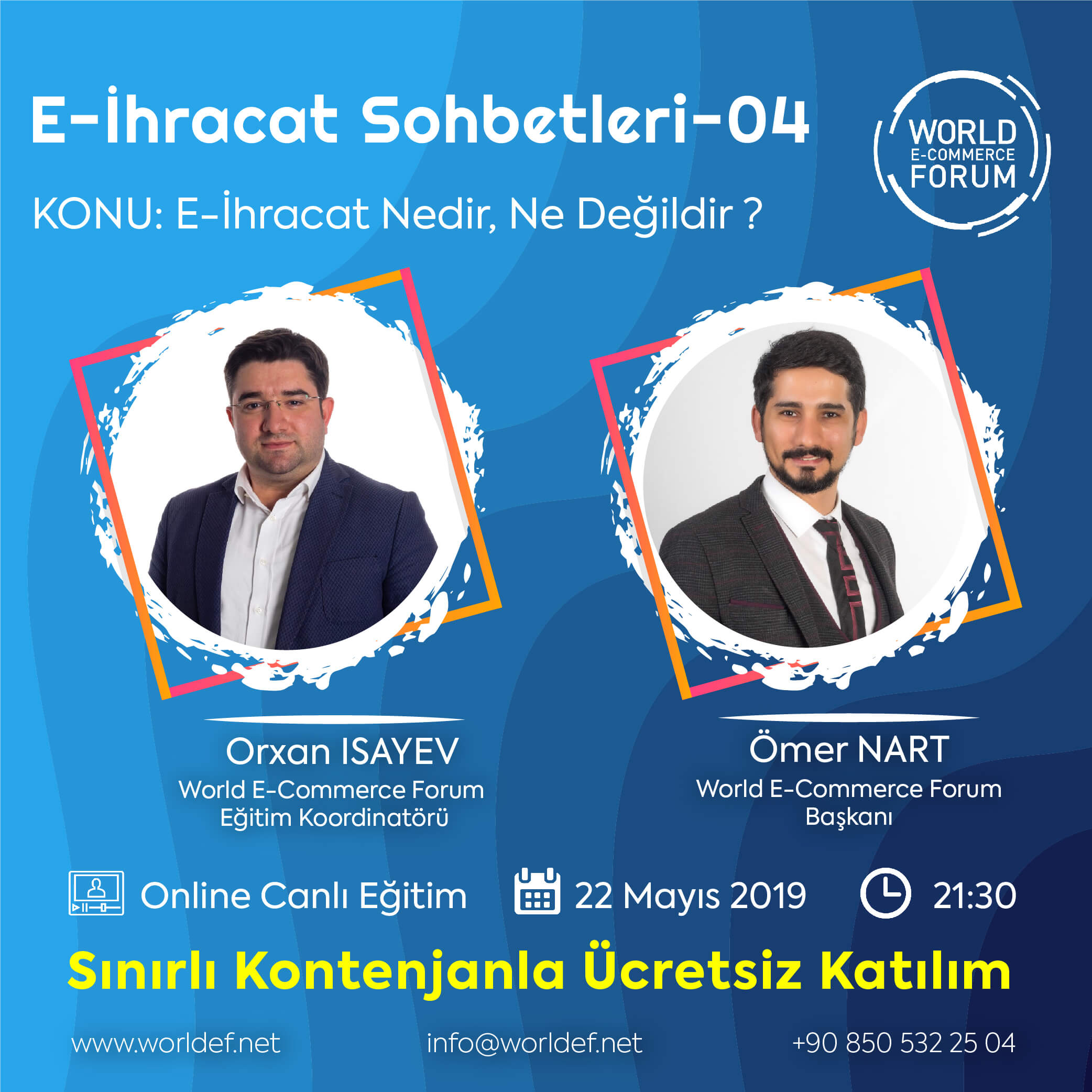 Ömer Nart, the founder of WORLDEF, will be our guest in the series of cross-border e-commerce webinars.