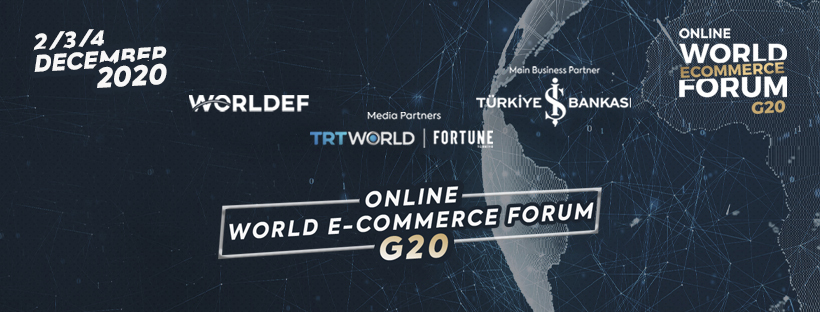 8. World E-Commerce Forum will be organised with a hybrid model.