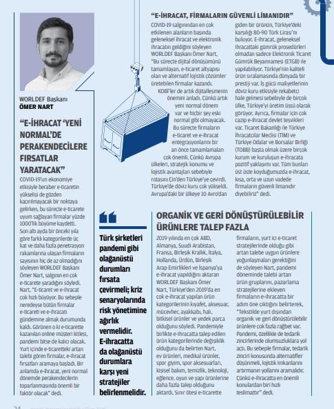 Ömer Nart, Denizli İhracatçılar Birliği'nin yayın organı DENİB Aktüel dergisine konuştu.