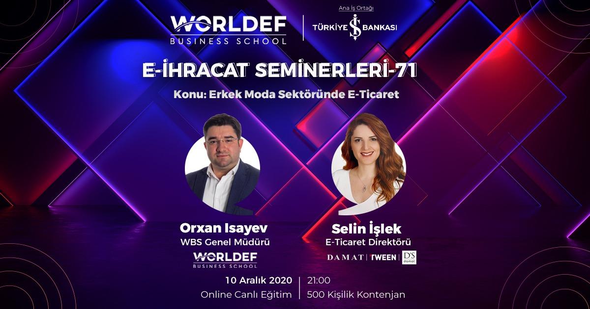 E-ihracat webinarları haftasında D'S Damat E-Ticaret Direktörü Selin İşlek konuk olacak.